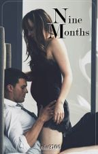 Nine Months [T.2] by nia2706
