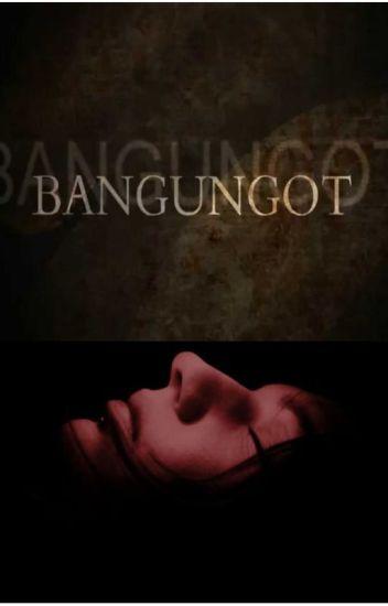 BANGUNGOT