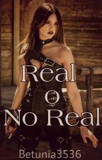 Real O No Real by Betunia3536