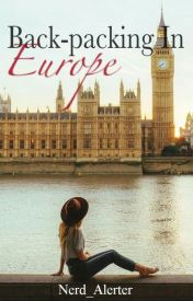 Bag-packing In Europe by Nerd_Alerter