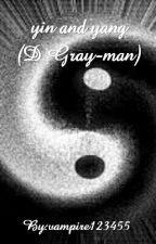 Yin and yang (D.Gray-man)  by vampire123455