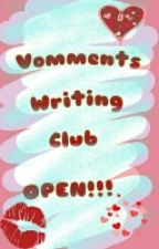 Vomments Writing Club <3 (Open)  by FadedHeart024