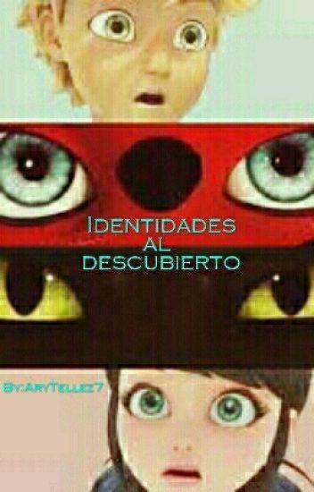 Identidades Al Descubierto #TERMINADA#