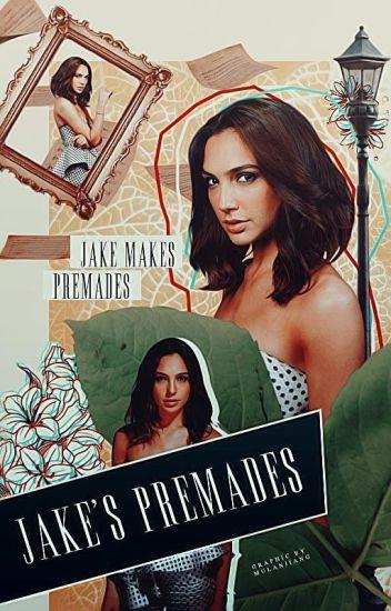 Jake's Premades