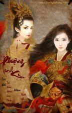 [BH-Edit] Phượng Linh Kỉ - Tái Kiến Đông Lưu Thủy by BlackSa
