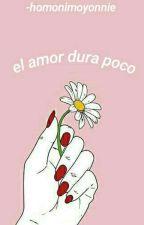 El Amor Dura Poco || Nagito Komaeda || by -homonimoyonnie