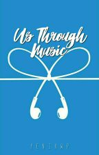 Us Through Music by TheJaxStones