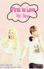 First to Love (Oneshoot) by Sae_authornim