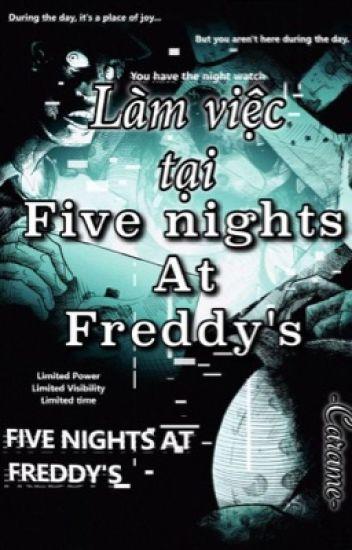 [ fnaf | fanfic ] Làm việc tại Five Nights At Freddy's.