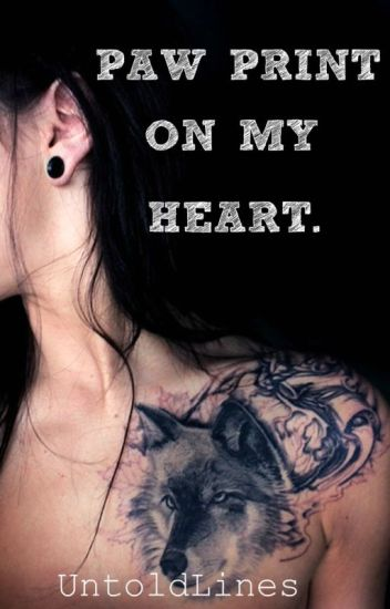 Paw Print on my Heart (Wattys2016)
