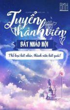Bát Nháo Hội Tuyển Thành Viên [ Tạm Thời Ngưng Tuyển ] by BatNhaoHoi_BNH