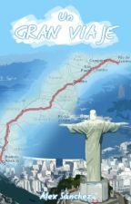 Un Gran Viaje by AlexNSan