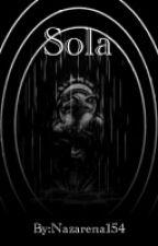 Sola by Nazarena154