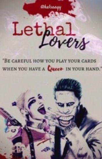 Lethal Lovers >>Harley Quinn & Joker