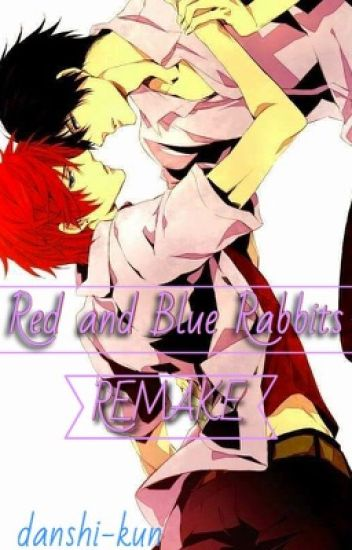 Red and Blue Rabbits [REMAKE/BOYxBOY]