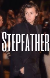 Stepfather // h.s. by harrystyaf