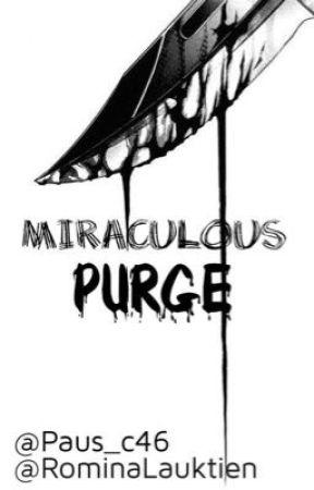 Miraculous Purge One-Shot by ya_no_se_usa