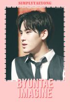 [CLOSED/PRIVATED]KPOP Byuntae Imagine (18++) by yoongidadehh-
