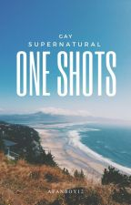 Gay Supernatural One Shots by AFanboy12