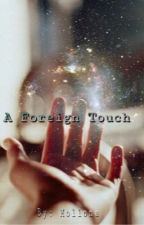 A Foreign Touch by Mollona