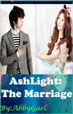 AshLight: The Marriage by AbbyGael