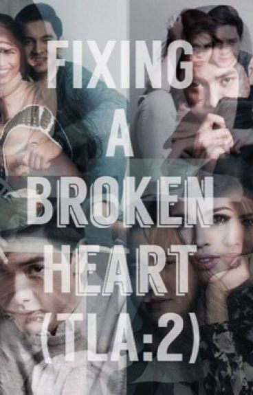 Fixing a broken Heart (TLA:2)