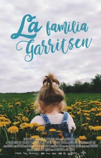 La Familia Garritsen || Martin Garrix & Tu || [Pausada]