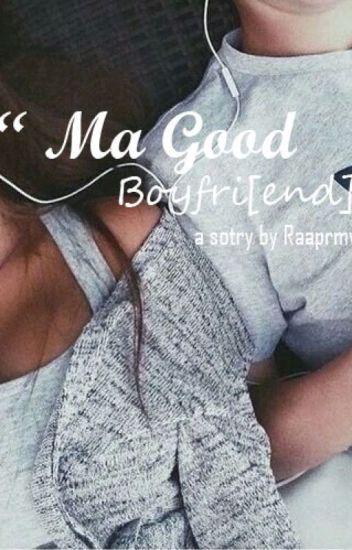 Ma Good Boyfri[end]