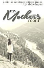 My Mother's Room by writing2reading