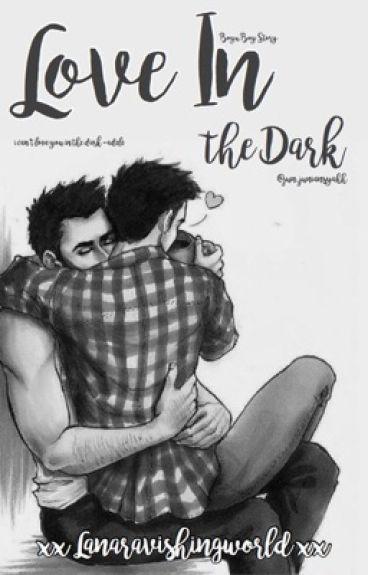 Love in the Dark [BOYXBOY]