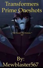 Transformers prime Oneshots {Requests Open} by Mewblaster567