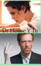 Dr House y Tu by AlgodonDeQueso667