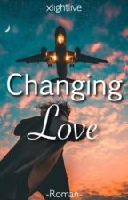 Changing Love by xlightlive