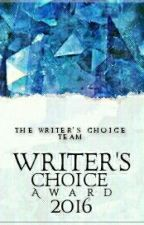 Writer's Choice Award 2016 (On Hold) by WritersChoiceAward