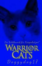Ein Wettbewerb für Kriegerkatzen by DoggyDog17