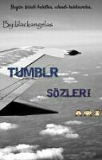 TUMBLR SOZLERI by blackangelas