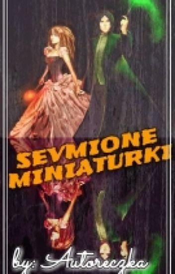 Sevmione Miniaturki