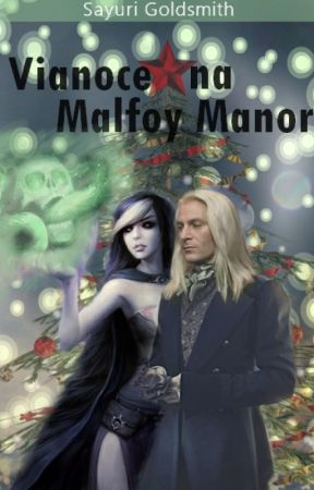 Vianoce na Malfoy Manor by Sayurinka