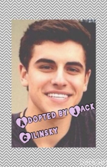 Adopted by Jack Gilinsky