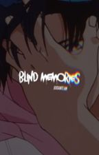 blind memories. by busanteam