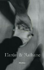Harûn et Raihane. by hatakes