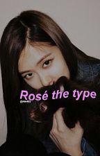 Rosé The Type ❃ by 4w4lls