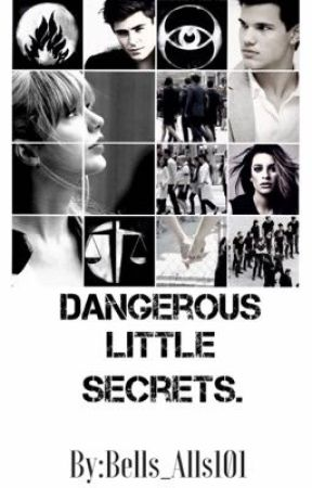 Dangerous little secrets. by Bells_Alls101