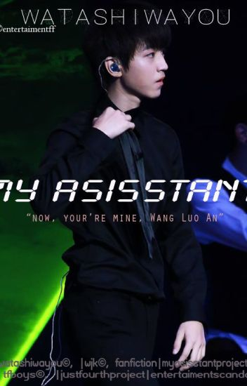 My Assistant [TFBOYSWJK]