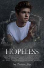 Hopeless by Chrissie_Rae