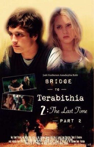 Bridge To Terabithia 2: The Last Time - Part 2