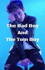 The Bad Boy and the Tom Boy (UNDER EDIT) by IIXXDANXXII