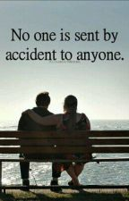 No One Is Sent Accident To Anyone by kianajenela_v