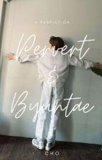 [COMPLETE] Pervert & Byuntae Book I by Chooo_
