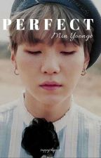perfect • min yoongi by sappyshipper